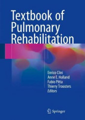 Textbook of Pulmonary Rehabilitation (Innbundet)