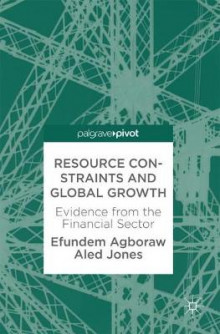 Resource Constraints and Global Growth av Efundem Agboraw og Aled Jones (Innbundet)