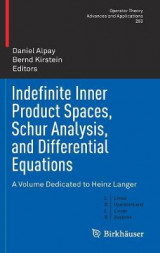 Omslag - Indefinite Inner Product Spaces, Schur Analysis, and Differential Equations