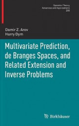 Omslag - Multivariate Prediction, de Branges Spaces, and Related Extension and Inverse Problems