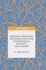Omslag - Regional Economic Organizations and Conventional Security Challenges