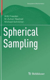 Spherical Sampling av Willi Freeden, M. Zuhair Nashed og Michael Schreiner (Innbundet)