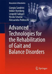 Advanced Technologies for the Rehabilitation of Gait and Balance Disorders (Innbundet)