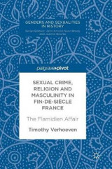 Omslag - Sexual Crime, Religion and Masculinity in fin-de-siecle France