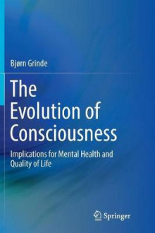 The Evolution of Consciousness av Bjorn Grinde (Heftet)
