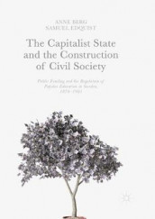 The Capitalist State and the Construction of Civil Society av Anne Berg og Samuel Edquist (Heftet)