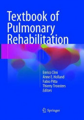 Textbook of Pulmonary Rehabilitation (Heftet)