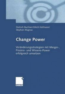 Change Power av Dietrich Buchner (Heftet)