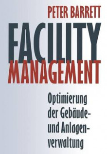 Facility Management av Peter Barrett (Heftet)