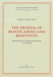 The Ordinal of Montecassino and Benevento av Thomas Forrest Kelly (Heftet)