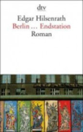 Berlin...Endstation av Edgar Hilsenrath (Heftet)
