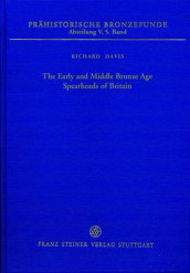 The Early and Middle Bronze Age Spearheads of Britain av All Professors of Physiology Richard Davis (Innbundet)