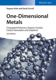 One-Dimensional Metals av Siegmar Roth og David Carroll (Innbundet)