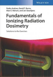Fundamentals of Ionizing Radiation Dosimetry av Pedro Andreo, David T. Burns, Alan E. Nahum og Jan Seuntjens (Heftet)