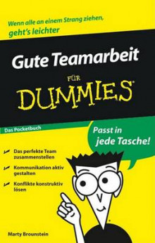 Gute Teamarbeit Fur Dummies Das Pocketbuch av Marty Brounstein (Heftet)