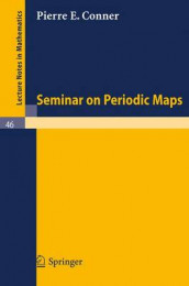 Seminar on Periodic Maps av Pierre E. Conner (Heftet)