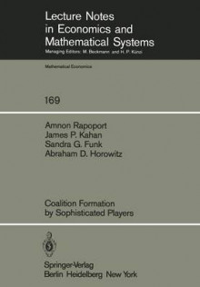 Coalition Formation by Sophisticated Players av A. Rapoport, J.P. Kahan, S.G. Funk og A.D. Horowitz (Heftet)