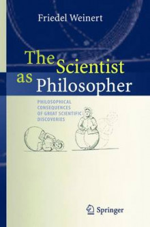 The Scientist as Philosopher av Friedel Weinert (Heftet)