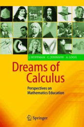 Dreams of Calculus av Johan Hoffman, Claes Johnson og Anders Logg (Heftet)