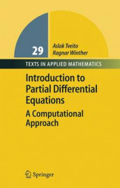 Introduction to Partial Differential Equations av Aslak Tveito og Ragnar Winther (Innbundet)