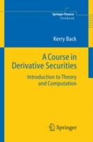A Course in Derivative Securities av Kerry Back (Innbundet)
