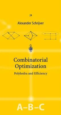 Combinatorial Optimization av Alexander Schrijver (Innbundet)
