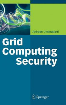 Grid Computing Security av Anirban Chakrabarti (Innbundet)
