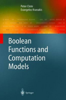 Boolean Functions and Computation Models av Peter Clote og Evangelos Kranakis (Innbundet)