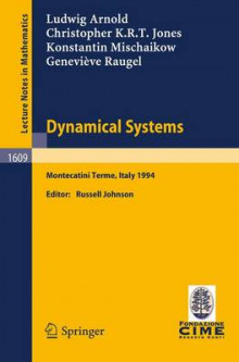 Dynamical Systems av L. Arnold, Cecil Knight Jones, K. Mischaikow og G. Raugel (Heftet)