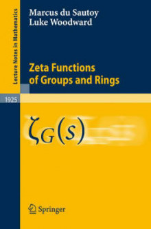Zeta Functions of Groups and Rings av Marcus du Sautoy og Luke Woodward (Heftet)