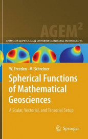 Spherical Functions of Mathematical Geosciences av Willi Freeden og Michael Schreiner (Innbundet)