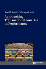 Omslag - Approaching Transnational America in Performance