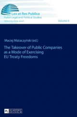 Omslag - The Takeover of Public Companies as a Mode of Exercising EU Treaty Freedoms