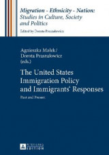 Omslag - The United States Immigration Policy and Immigrants' Responses