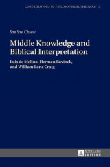 Omslag - Middle Knowledge and Biblical Interpretation