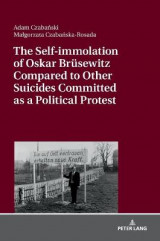 Omslag - The Self-immolation of Oskar Bruesewitz Compared to Other Suicides Committed as a Political Protest