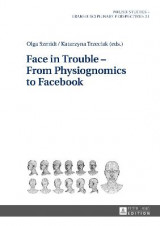 Omslag - Face in Trouble - From Physiognomics to Facebook