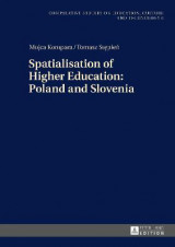 Omslag - Spatialisation of Higher Education: Poland and Slovenia