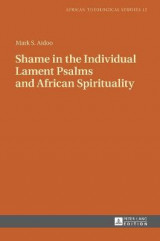 Omslag - Shame in the Individual Lament Psalms and African Spirituality