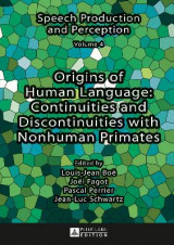Omslag - Origins of Human Language: Continuities and Discontinuities with Nonhuman Primates