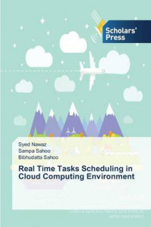 Real Time Tasks Scheduling in Cloud Computing Environment av Nawaz Syed, Sahoo Sampa og Sahoo Bibhudatta (Heftet)