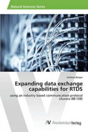 Expanding Data Exchange Capabilities for Rtds av Berger Andreas (Heftet)