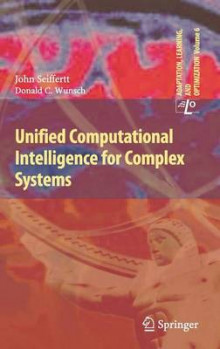 Unified Computational Intelligence for Complex Systems av John Seiffertt og Don Wunsch (Innbundet)