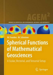 Spherical Functions of Mathematical Geosciences av Willi Freeden og Michael Schreiner (Heftet)