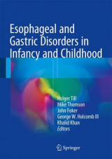 Omslag - Esophageal and Gastric Disorders in Infancy and Childhood 2016