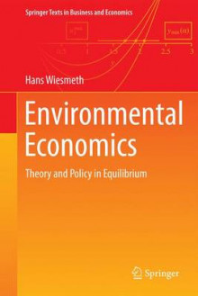 Environmental Economics av Hans Wiesmeth (Heftet)