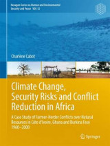 Omslag - Climate Change, Security Risks, and Conflict Reduction in Africa 2016