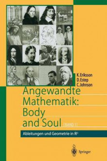 Angewandte Mathematik: Body and Soul av Kenneth Eriksson, Donald Estep og Claes Johnson (Heftet)