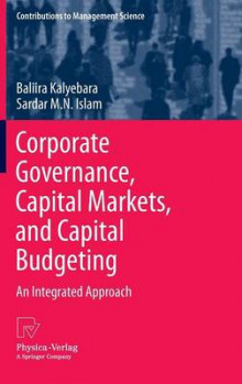 Corporate Governance, Capital Markets, and Capital Budgeting av Baliira Kalyebara og Sardar M. N. Islam (Innbundet)