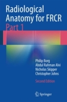 Radiological Anatomy for FRCR 2014: Part 1 av Philip Borg, Abdul Rahman J. Alvi, Nicholas T. Skipper og Christopher Johns (Heftet)